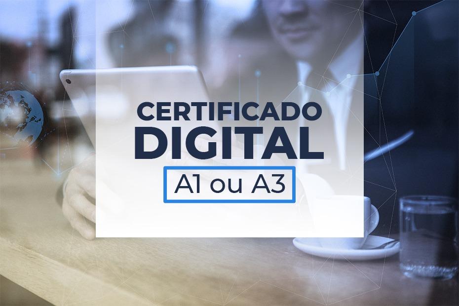 Qual certificado digital escolher: A1 ou A3